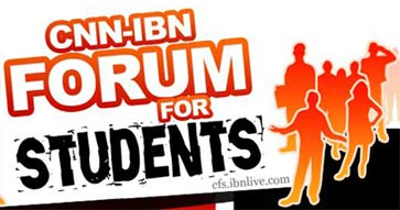 CNN IBN Forum for students (CFS)
